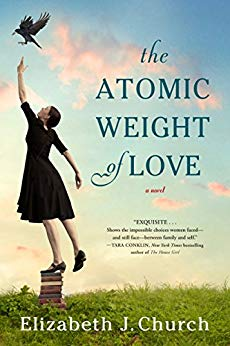 "My Thoughts on the Novel ""The Atomic Weight of Love,"" by Elizabeth J. Church"
